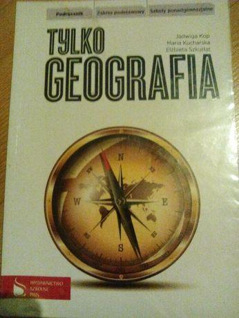 Tylko geografia Podręcznik do szkół pondgimnazjalnych