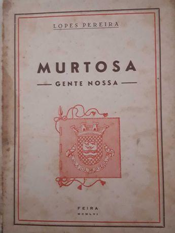 Murtosa - Gente nossa