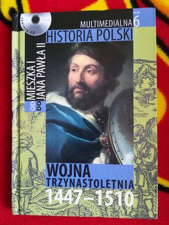 Multimedialna Historia Polski Wojna Trzynastoletnia +CD