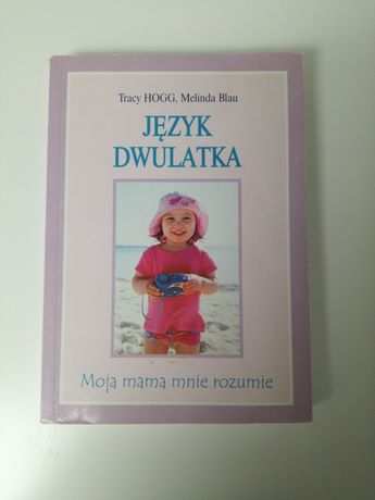 Książka język dwulatka Tracy HOGG Melinda Blau