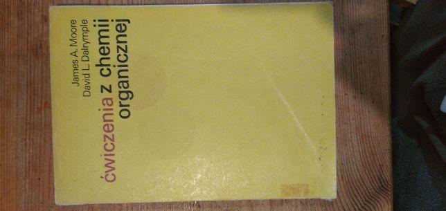 Ćwiczenia z chemii organicznej, J.A. Moore, D.L. Dalyrmple
