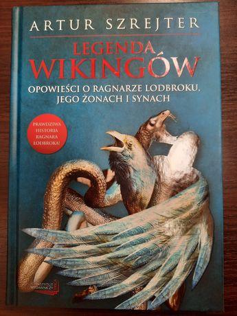 Legenda wikingow. Opowieści o  Ragnarze Lodbroku, jego żonie i synach.