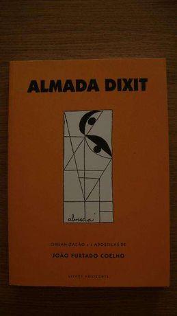 Almada Dixit Organizado por João Furtado Coelho