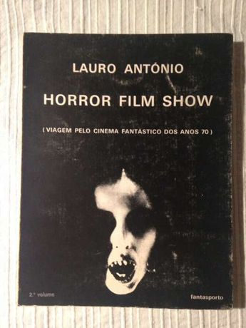 Horror film show - Lauro António
