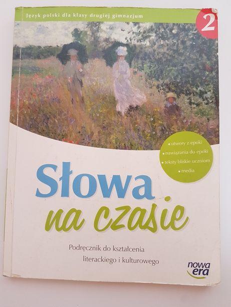 SŁOWA NA CZASIE 2 podręcznik do kształcenia literackiego i kulturowego