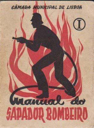 manual do sapador bombeiro / câmara municipal de lisboa