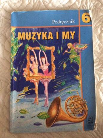 Podręcznik Muzyka i my klasa 6