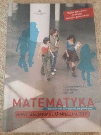 Matematyka Nowy Kalendarz Gimnazjalisty, przygotowanie do egzaminu