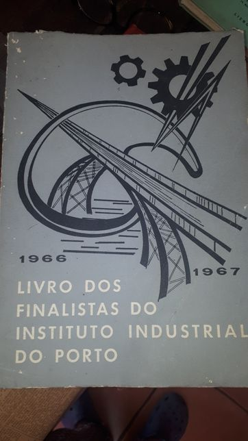 Livro dos finalistas do Instituto Industrial do Porto