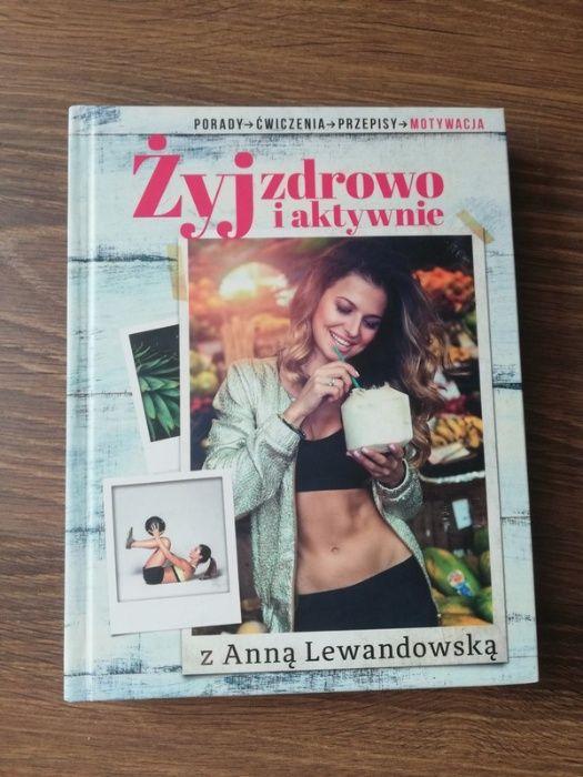 Książka Żyj zdrowo i aktywnie z Anną Lewandowską Rzeszów - image 1