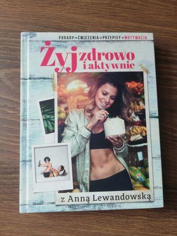 Książka Żyj zdrowo i aktywnie z Anną Lewandowską