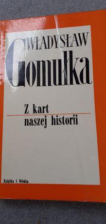 Władysław Gomułka Z kart naszej historii