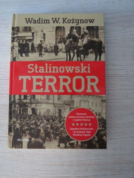""",,Stalinowski Terror"""" Wadim W. Kożynow"""