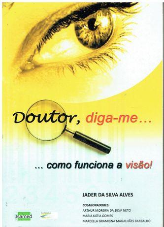 1470 - Doutor, diga-me... como funciona a visão!