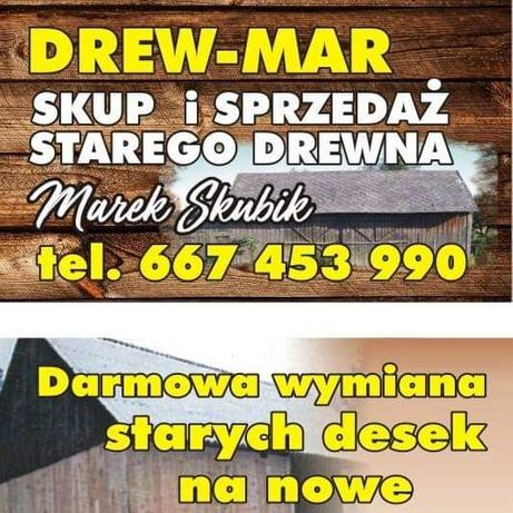 DREW-MAR Rozbiórka stodół, skup, darmowa wymiana desek
