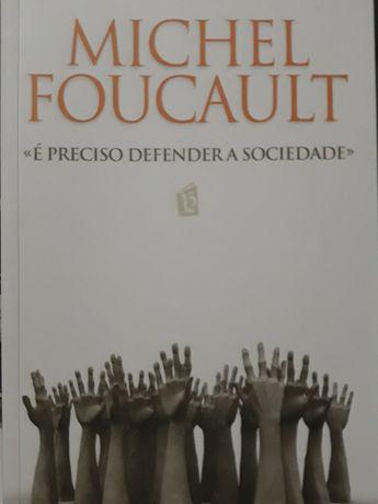 Michel Foucault, É Preciso Defender a Sociedade