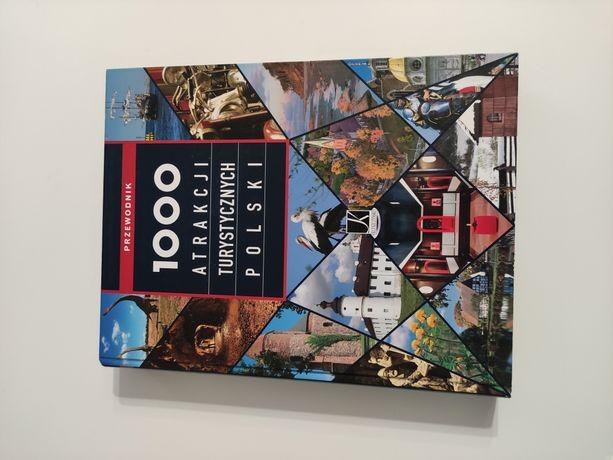 1000 atrakcji turystycznych Polski