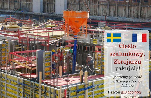 Zbrojarz lub Cieśla szalunkowy - Szwecja lub Francja - praca zagranica