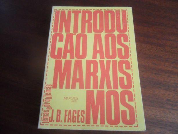 """""""Introdução aos Marxismos"""" de J. B. Fages - 1ª Edição de 1974"""