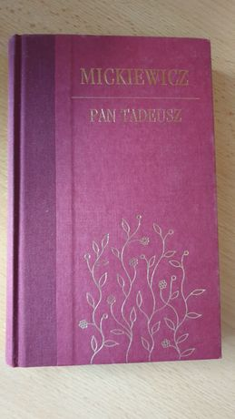 Pan Tadeusz Adam Mickiewicz książka kolekcjonerska lektura