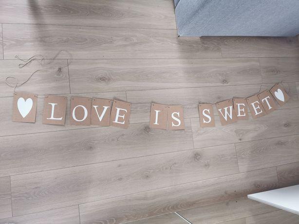 Napis na słodki stół LOVE IS SWEET wesele ozdoby styl rustykalny