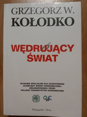 """""""Wędrujący świat"""" Grzegorz Kołodko"""