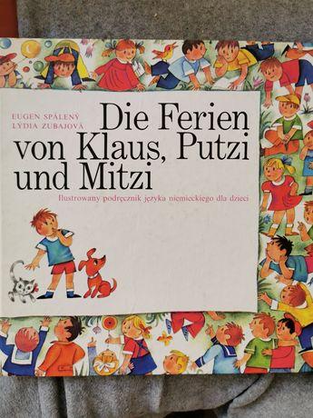 Podręcznik język niemiecki Die Ferien, von Klaus, Putzi und Mitzi