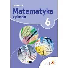 Książka nauczyciela _ Matematyka z plusem 6 _ kompozytor _ testy 2021