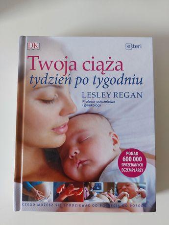 """Książka """"Twoja ciąża tydzień po tygodniu """""""