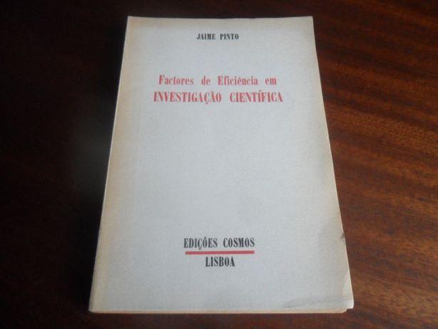 """""""Factores de Eficiência em Investigação Científica"""" de Jaime Pinto"""