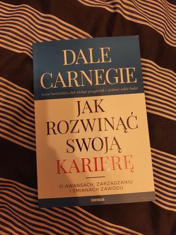 Książka Dale Carnegie Jak rozwinąć swoją karierę