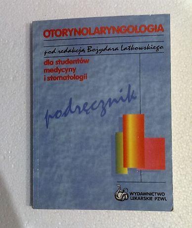 Otorynolaryngologia dla studentów medycyny. PZWL Latkowski