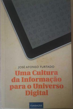 """""""Uma cultura da Informação do Universo Digital"""" de José Afonso Furtado"""