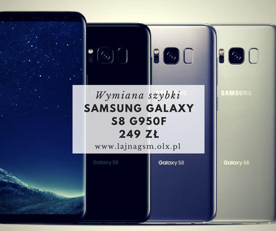Wymiana zbitej szybki 249zl Samsung Galaxy s8 g950f szyba 249zl