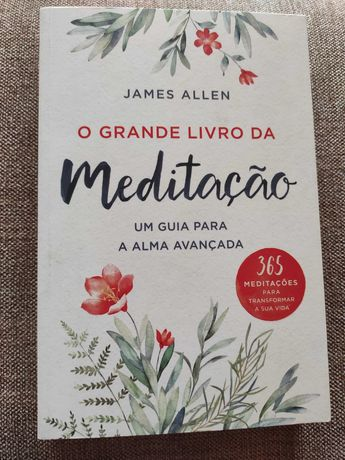 O grande livro da meditação de James Allen