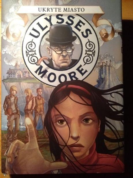 Ulysses Moore Ukryte Miasto TWARDA okładka z obwolutą