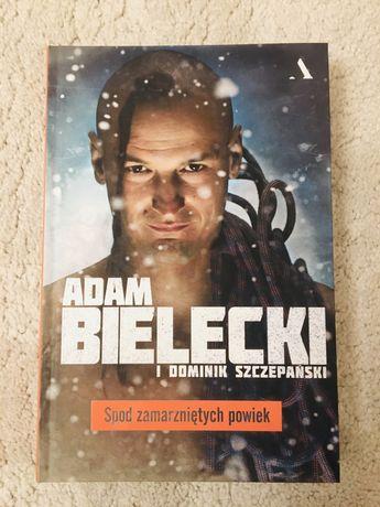 """Adam Bielecki """"Spod zamarzniętych powiek"""""""