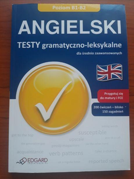 Angielski testy gramatyczno-leksykalne B1-B2 Edgard