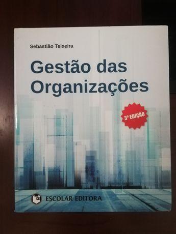 Gestão das organizações, 3a edição - Sebastião Teixeira