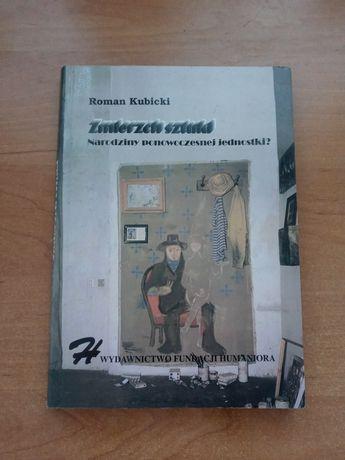 Zmierzch sztuki - Roman Kubicki