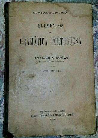 Elementos de gramática Portuguesa de Adriano A. Gomes 1914, 1a edição