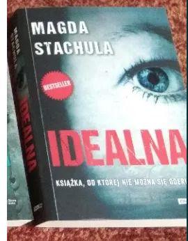 """Książka Magdy Stachula """"Idealna""""."""