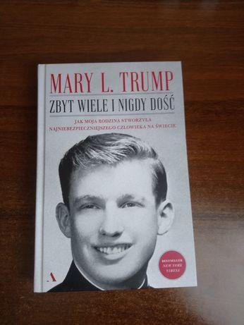 Książka Mary L Trump ( Zbyt wiele i nigdy dość )