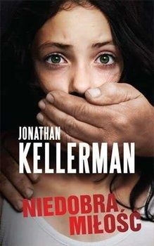 Kellerman Jonathan Niedobra miłość wysyłka gratis