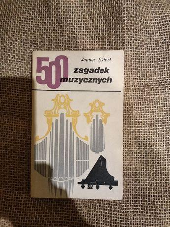 500 zagadek muzycznych Janusz Ekiert