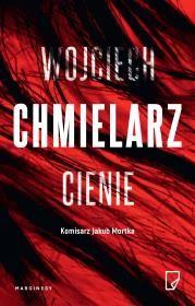 bb Cienie Autor: Chmielarz Wojciech