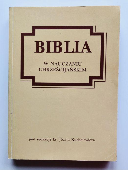 Biblia w nauczaniu chrześcijańskim - red. Kudasiewicz Wierzbno - image 1