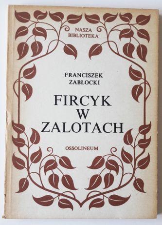 Fircyk w Zalotach - Franciszek Zabłocki
