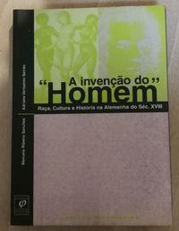 """a invenção do """" homem, manuela ribeiro sanches, raça, cultura"""