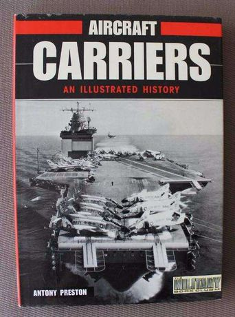 Livro Aircraft Carrier: An Illustrated History